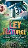Ley Natural by Sergio Sola Ponce