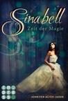 Sinabell - Zeit der Magie by Jennifer Alice Jager