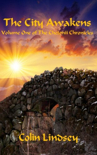 The City Awakens (The Chetonii Chronicles Book 1)