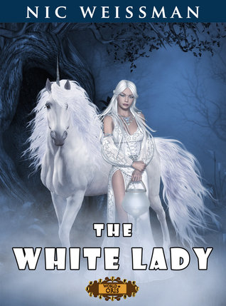The White Lady by Nic Weissman