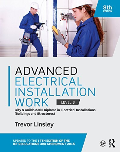 Advanced Electrical Installation Work, Level 3: City & Guilds 2365 Diploma in Electrical Installations--Buildings and Structures