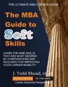 The MBA Guide to Soft Skills (Henry Series for MBAs Book 5)