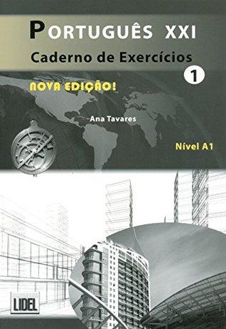 Portugues Xxi (Segundo O Novo Acordo Ortografico): Caderno De Exercicios 1 - Nova Edicao 2012