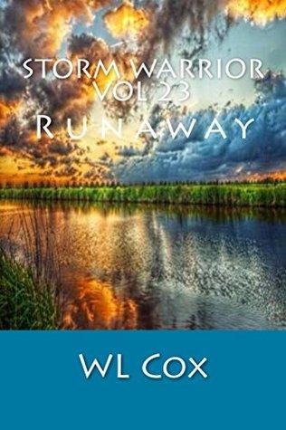 Storm Warrior Vol 23: Runaway