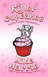 Killer Cupcakes by Milda Harris