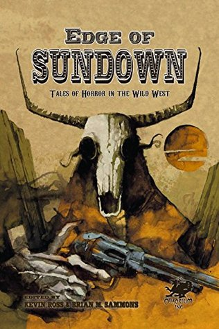 Edge of Sundown: Tales of Horror in the Wild West