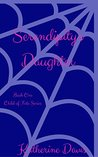 Serendipity's Daughter (Child of Fate #1)