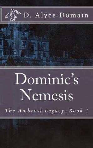 Dominic's Nemesis (The Ambrosi Legacy #1)