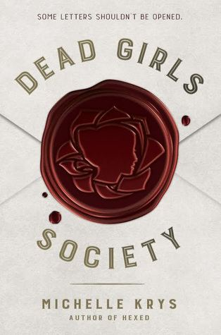 {Review} Dead Girls Society by Michelle Krys