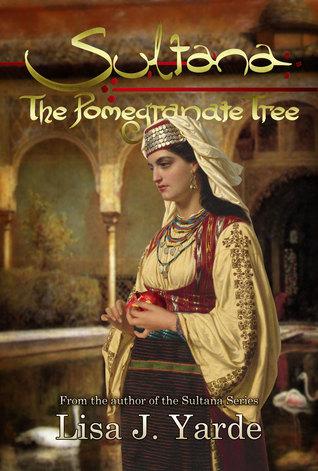 Free download Sultana: The Pomegranate Tree PDF