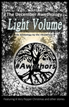 The December Awethology: Light Volume