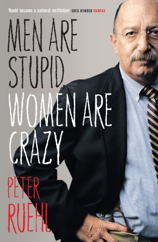 Men Are Stupid, Women Are Crazy: The Best Of Ruehl