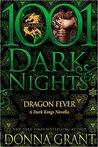 Dragon Fever (Dark Kings, #9.5)