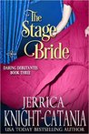 The Stage Bride (The Daring Debutantes, #3)