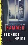 Elskede Heidi by Lotte Hammer