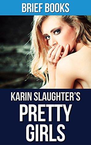 Pretty Girls: by Karin Slaughter | Summary & Analysis