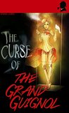 The Curse of the Grand Guignol (Watson & The Countess #6)