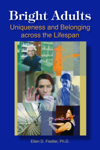 Bright Adults: Uniqueness and Belonging Across the Lifespan