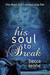 His Soul to Break