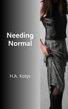 Needing Normal
