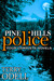 Pine Hills Police by Terry Odell