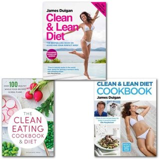 Clean & Lean Diet Eating Cookbook Collection 3 Books Set, (Clean & Lean Diet Cookbook: With a 14-day Menu Plan, The Clean Eating Cookbook & Diet: Over 100 Healthy Whole Food Recipes & Meal Plans and Clean & Lean Diet:)
