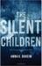 The Silent Children by Amna K. Boheim