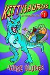 Kittysaurus Rex (Kittysaurus, #1)