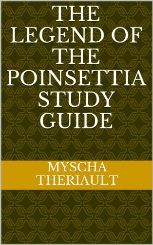 The Legend of the Poinsettia Study Guide