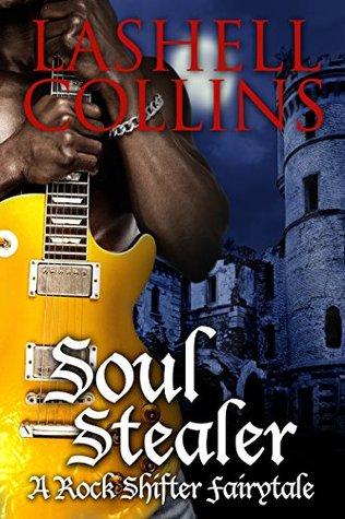 Soul Stealer (Rock Shifter Fairytales #1)