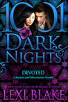 Devoted (Masters and Mercenaries, #10.5; 1001 Dark Nights #38) by Lexi Blake