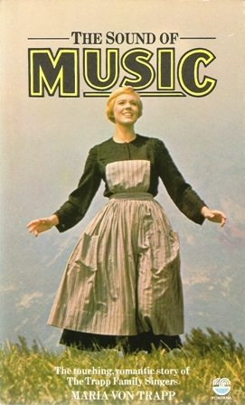 The Sound of Music: The Touching, Romantic Story of The Trapp Family Singers