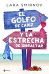 El Golfo de Cádiz y la Estrecha de Gibraltar by Lara Smirnov
