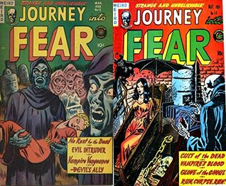 Journey into Fear issues 12 & 13. Features No Rest for the Dead. Evil Intruder. Vampire Vengeance. Devil's Ally, Cult of the Dead. Vampire's Blood. Glove ... Run!