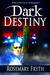 Dark Destiny (The Darkening, #3)