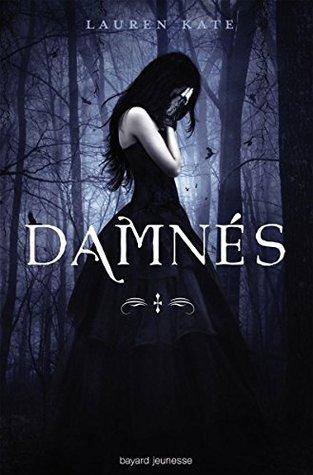 Les Damnés, Tome 1 : Damnés