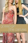 Download The Carlyles (Gossip Girl: The Carlyles, #1)