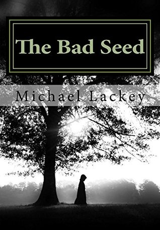 The bad seed battle for the heavens 1 by michael lackey 28110405 fandeluxe Image collections