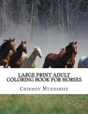 Large Print Adult Coloring Book for Horses