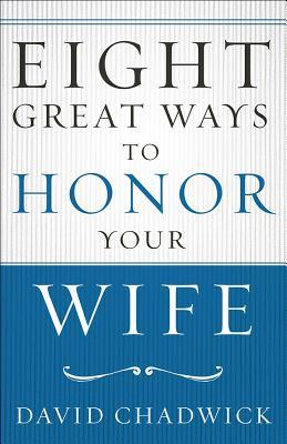 eight-great-ways-to-honor-your-wife