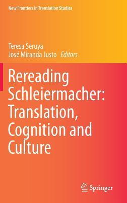 Rereading Schleiermacher: Translation, Cognition and Culture