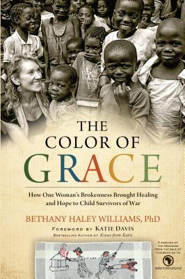 the-color-of-grace-how-one-woman-s-brokenness-brought-healing-and-hope-to-child-survivors-of-war