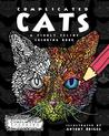 Complicated Cats: A Fiddly Feline Coloring Book