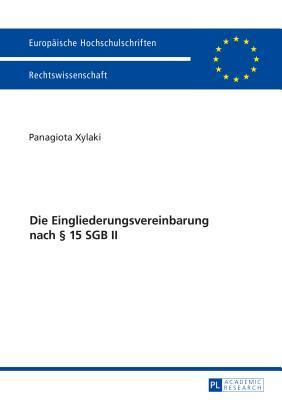 Die Eingliederungsvereinbarung Nach 15 Sgb II