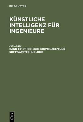 Methodische Grundlagen Und Softwaretechnologie: Mit 16 Programmen in Pascal, LISP Und PROLOG Sowie 35 Ubungsaufgaben, Zahlreichen Beispielen