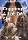 Copping A Lot Of Sin by Lisa Oliver