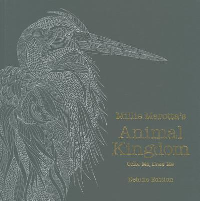 Millie Marotta's Animal Kingdom: Deluxe Edition: Color Me, Draw Me