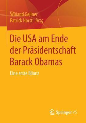 Die USA Am Ende Der Prasidentschaft Barack Obamas: Eine Erste Bilanz