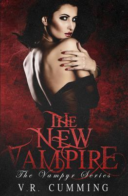 The New Vampire by V.R. Cumming
