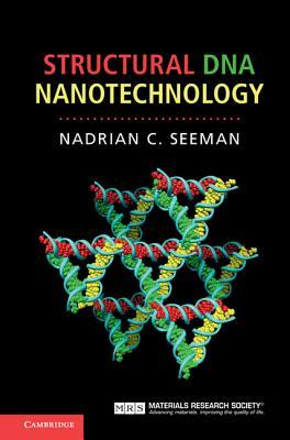 Structural DNA Nanotechnology